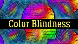 Know more on Color Blindness Facts